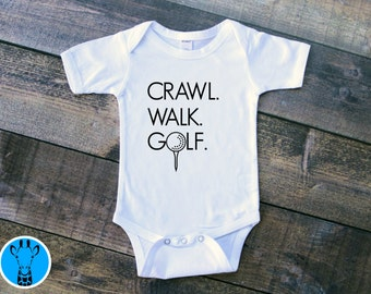 Crawl Walk Golf baby Bodysuit, Baby Boy Clothes, Golf Baby Outfit, Funny Baby Bodysuits, Baby Girl Clothes, Newborn Gift, Golf Baby