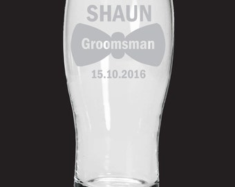 Etched Groomsman pint glass - Wedding gift - permanently etched
