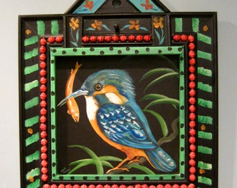 kingfisher bird art ,sandy mastroni,acrylic on board ,gallery art, fish art ,unique wood frame, outsider raw ,folk art , original art