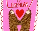 Our Love is Legendary card
