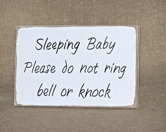 Housewares, Wood Home Decor, Baby Sleeping Do not Knock or Ring Bell Sign, Country Cottage Chic Present, Rustic Plaque, Handmade Shower Gift