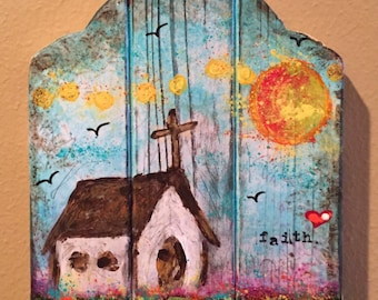 FAITH - Original Painting of A Little White Country Church on wood