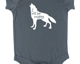 """Wolf """"I Will Be Mighty"""" Baby Bodysuit"""