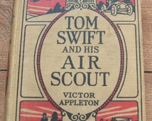 vintage 1919 children book TOM SWIFT and his Air Scout