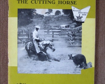 Vintage Western Horseman 1961 Training and Riding the Cutting Horse