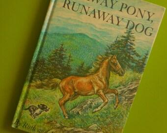 Runaway Pony, Runaway Dog First Edition
