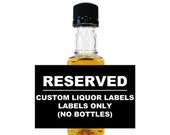 Tracy Fenton  - RESERVED LISTING -  Listing for Personalized Liquor Labels LB-9999 (75)