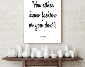 Fashion Digital Print. Anna Wintour Quote. 8 x 10. Black and White. 11 x 14. Fashion. 4 x 6. Printable Art.