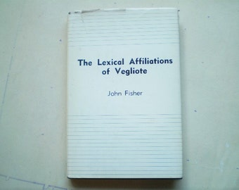 The Lexical Affiliations of Vegliote - 1976 - by John Fisher