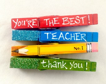 THE BEST TEACHER clothespins hand painted magnetic teacher gift number 1 thank you glitter pencil
