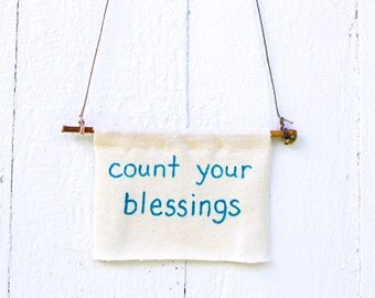 Count Your Blessings - Yoga  - Inspirational -  Motivational  - Eco Friendly Home Decor - Wall Art  - Organic Cotton Hemp