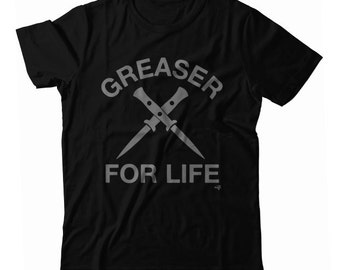Greaser For Life UNISEX T-shirt