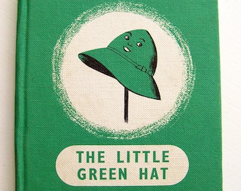 The Little Green Hat 1960s Mid Century Children's Book by Alice Williamson Vintage Illustration Gay Colour Book No. 4 EJ Arnold & Son SCARCE