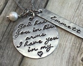 God has you in his arms, I have you in my heart, personalized, miscarriage, memorial, in remembrance necklace