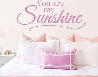 You Are My Sunshine Vinyl Wall Decal - Vinyl Decal - Wall Decals - Nursery Wall Decal - Nursery Decals Girls - Sunshine Decal - 5033A