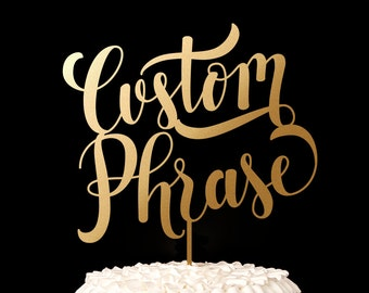Wedding Cake Topper with your Custom Phrase - Swoon Collection