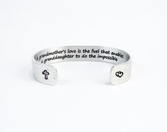 """Grandmother Gift - A grandmother's love is the fuel that enables a granddaughter to do the impossible - Hidden message 1/2"""" cuff bracelet"""
