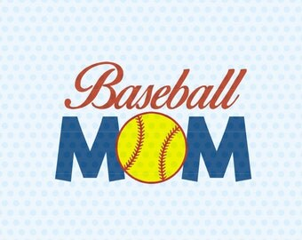 Baseball Mom SVG, Baseball SVG Files, Sport SVG Files, Silhouette Cut Files, Cricut Cut Files