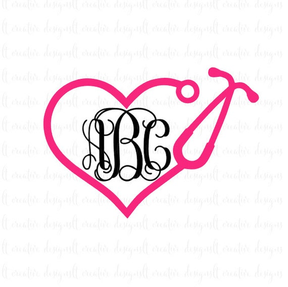 Heart Monogram Stethoscope Svg Stethoscope Svg Heart