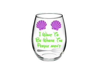 Mermiad - Mermaid Wine - Mermaid Gift - Mermaid Lover - I Want To Be Where The People Aren't 21 oz stemless wine glass - Lots of colors!
