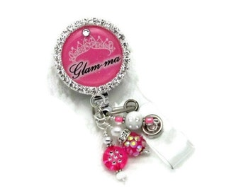 Glam-ma Badge Reel - Designer Badge Reels - Bling Badge Clips - Badge Reel Jewelry - Glamma Gifts - Professional ID Wear - Unique ID Holders