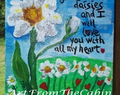 Original Daisy Acrylic Painting - White Daisy Painting - Daisy Art -Canvas Painting - 6 x 8 inches - Give Me Daisies - ArtFromTheCabin