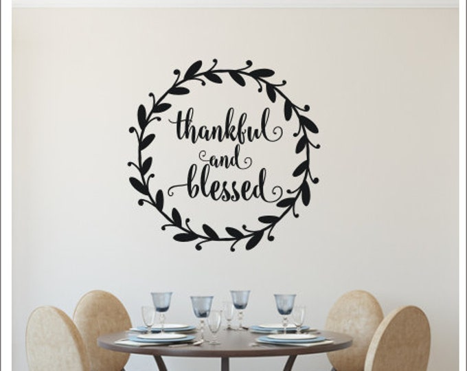 Thankful and Blessed Wall Decal Vinyl Decor Rustic Wall Decal Cottage Decor Rustic Cottage Style Wall Decal Simple Wall Decal Twig Wreath