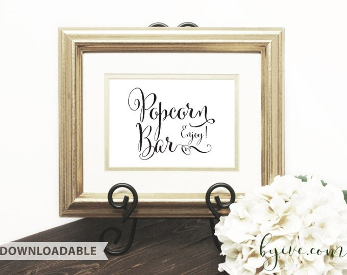 Popcorn Bar Wedding Sign, Script Sign, Downloadable, Print it yourself.