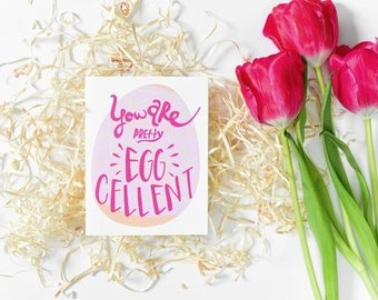 Easter greeting card / Pretty Egg cellent Card / Easter Card / Spring Card / Egg card / You are excellent