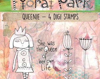 Queenie - 4 digi stamp set; whimsical queen girl with sentiment and flower images