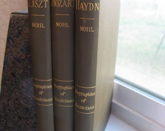 antique books, vintage books, Biographies of Musicians, Haydn, Mozart, Liszt, 1884, 1902, green and gold, good cond.
