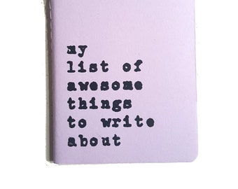 MOLESKINE® journal; 'my list of awesome things to write about', a must have for writers, bloggers, editors and all curious, creative minds!