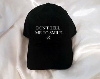 Don't tell me to smile Black Baseball Hat