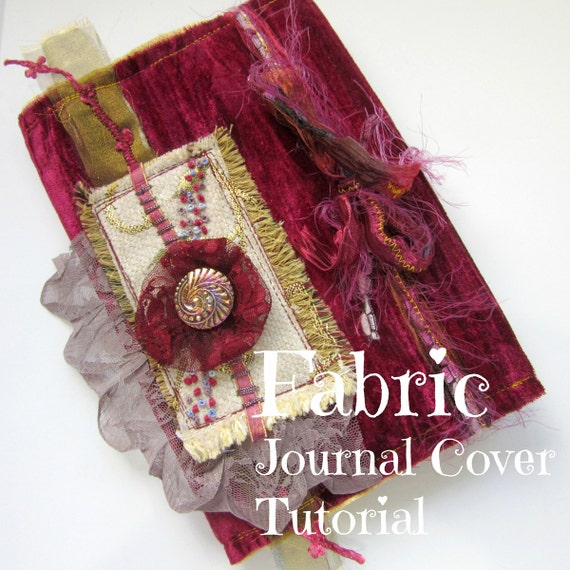 Instructions For Fabric Book Cover : Fabric journal cover tutorial craft pdf book