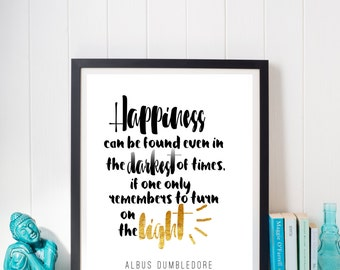 Harry Potter Albus Dumbledore Light Happiness Quote Print