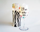 wine glass - funny wine glass - painted wine glasses - decorative box - 29 until further notice - 30th birthday gift - custom personalized