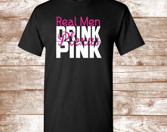 Real Men Drink Pink Plexus Men's Shirt  - Plexux Shirt -  Available up to size 6X - Men's Plexus Clothing - Plexus Swag- Plexus Apparel