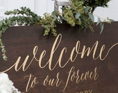 Welcome to Our Forever Wedding Sign - Large Wooden Wedding Welcome Sign - Rustic Wedding Welcome Sign - WS-224