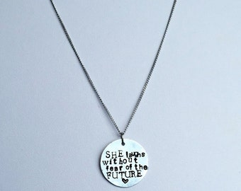 "Hand Stamped Necklace | She Laughs Without Fear of the Future | 1"" Customizable Quote Pendant"