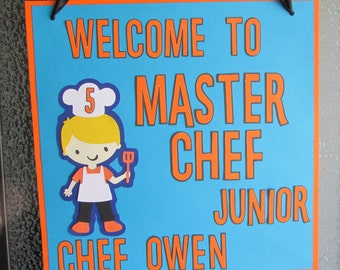 Master Chef Junior Inspired Party Sign