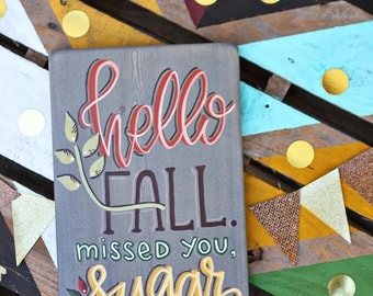 Hello Fall.  Missed You, Sugar...The South Party
