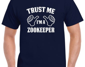 Zookeeper Shirt-Trust Me I'm A Zookeeper Gift