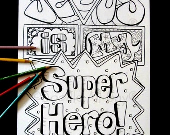 Jesus is my Superhero  8.5x11 printable