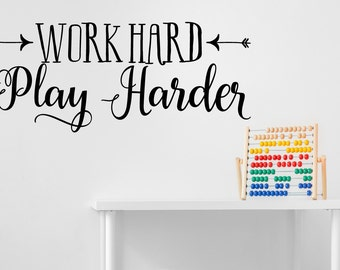 Work Hard Play Harder Wall Decal - Home Decor - Wall Sticker - Office Wall Decal - Wall Quotes Wall Decal - Modern Wall Decal - Wall Art