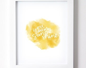 You Are My Sunshine | Nursery Print |  INSTANT DOWNLOAD Printable Art