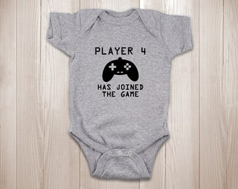 Player 4 Has Joined the Game Baby ONESIES ® Brand Bodysuits Baby Bodysuit or Baby T-Shirt Newborn Coming Home Outfit Cute Baby Clothes