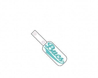 Bucs  - Team Name - In The Hoop - Snap/Rivet Key Fob - DIGITAL EMBROIDERY DESIGN