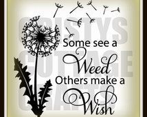 SVG file for design space some see a weed others see a wish samantha font