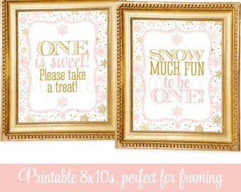 Winter ONEderland Decorations - One is sweet take a treat, Snow much fun to be ONE, Blush Pink Gold Glitter Snowflake Party Decor 8x10 Signs