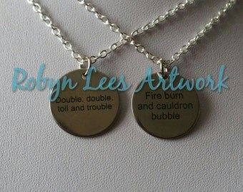 Double Double Toil and Trouble, Fire Burn and Cauldron Bubble Engraved Disc Best Friends Necklace Set of 2 on Chain or Cord. Magic, Couples